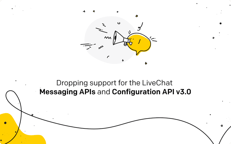 Dropping support for v3.0 of the LiveChat Messaging and Configuration APIs
